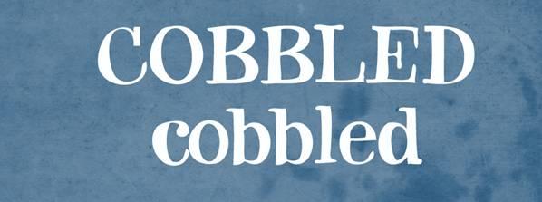 Cobbled font