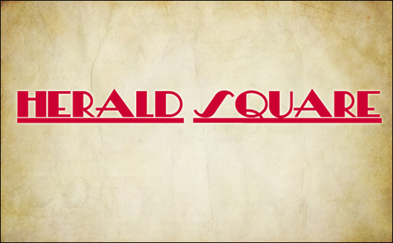Herald Square font